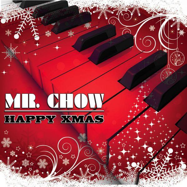 Mr. Chow - Happy Xmas - The Christmas Piano Album