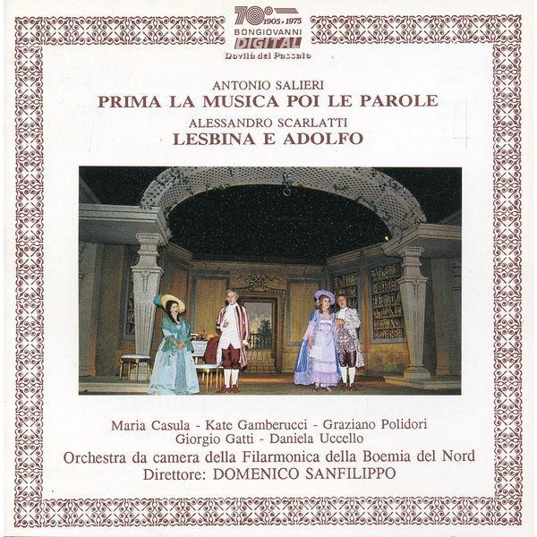 Giorgio Gatti - Salieri: Prima la musica poi le parole - Scarlatti: Lesbina e Adolfo