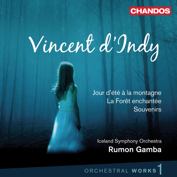 Rumon Gamba - Vincent d'Indy: Orchestral Works, Vol. 1