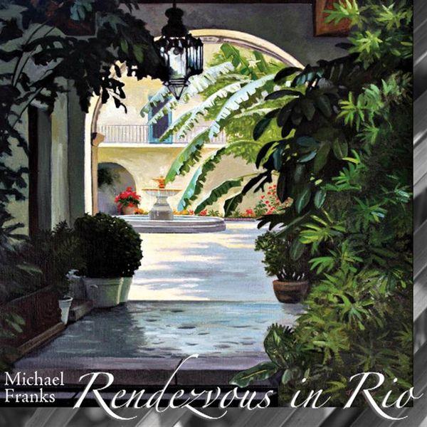 Michael Franks|Rendezvous In Rio