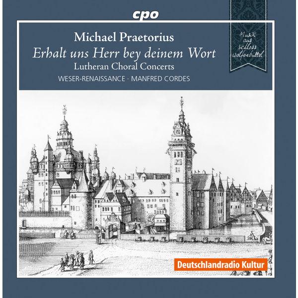 Manfred Cordes - Praetorius: Lutheran Choral Concerts
