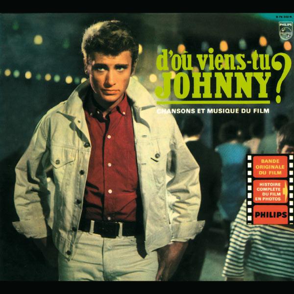Johnny Hallyday - D'où viens-tu Johnny ?