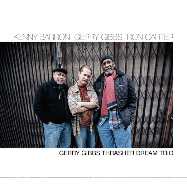 Thrasher Dream Trio - Gerry Gibbs Thrasher Dream Trio