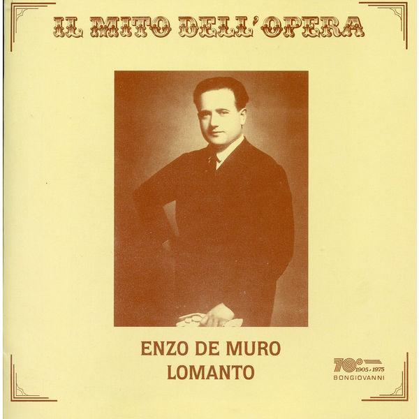 Enzo De Muro Lomanto - Il mito dell'opera: Muro Lomanto