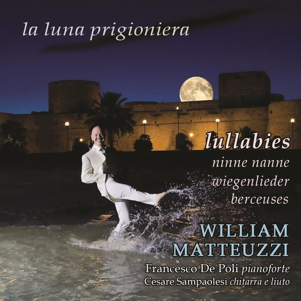 William Matteuzzi - Lullabies - la luna prigioniera