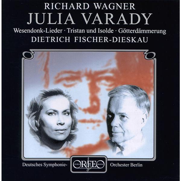 Julia Varady - Wagner: Wesendonck Lieder & Opera Highlights