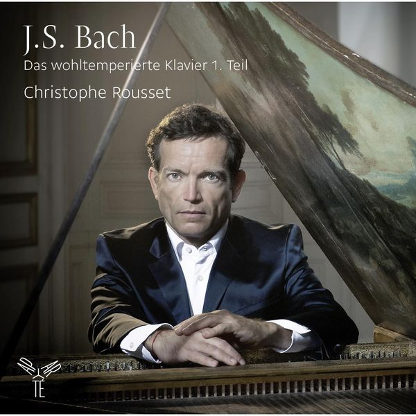 Christophe Rousset - Bach : The Well-Tempered Clavier, Book 1