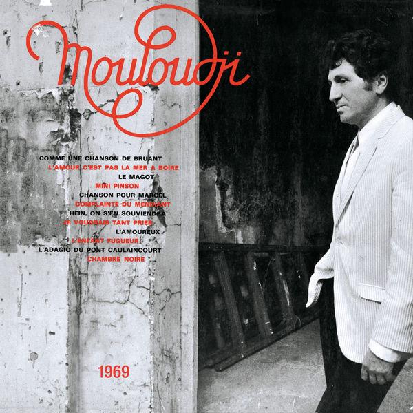 Mouloudji - Chanson pour ma mélancolie 1969