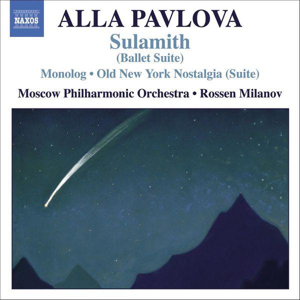 Yaroslav Krasnikov - PAVLOVA: Monolog / The Old New York Nostalgia / Sulamith (Suite)