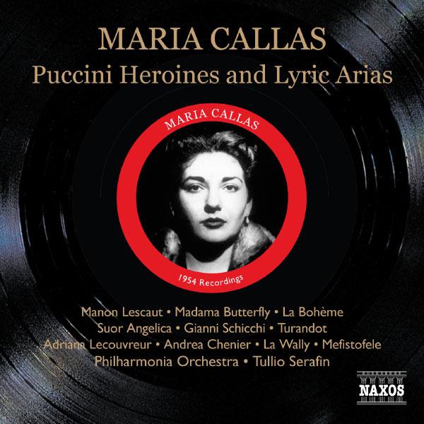 Maria Callas - Héroïnes de Puccini et airs lyriques