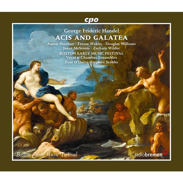 Boston Early Music Festival Chamber Ensemble - Handel: Acis and Galatea, HWV 49