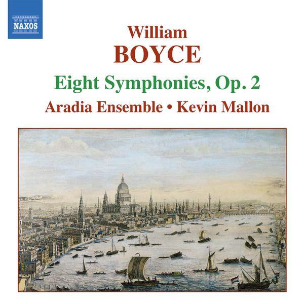 Aradia Ensemble - BOYCE: Symphonies Nos. 1-8, Op. 2