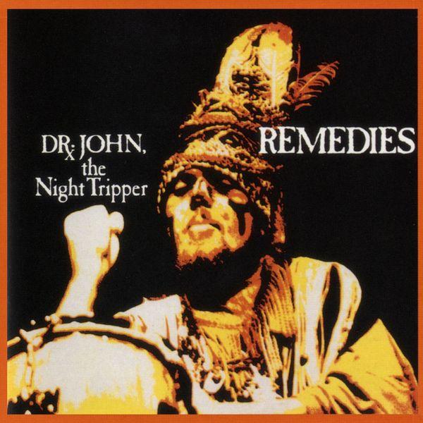 Dr. John - Remedies