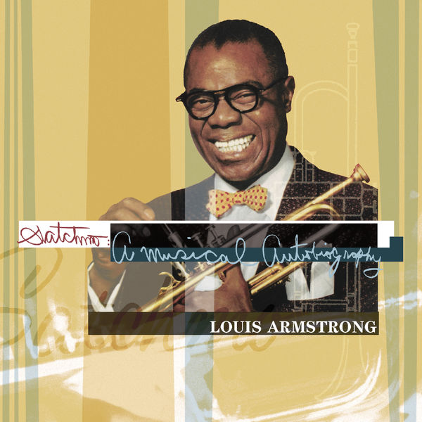 Louis Armstrong - Satchmo: A Musical Autobiography