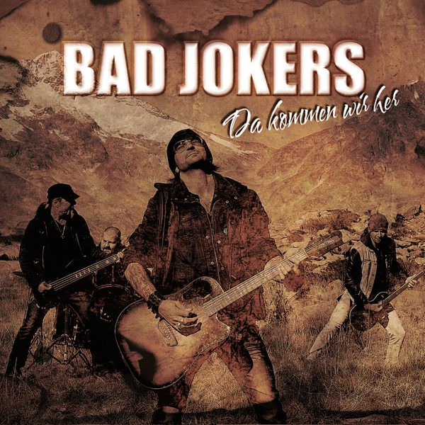 Bad Jokers - Da kommen wir her