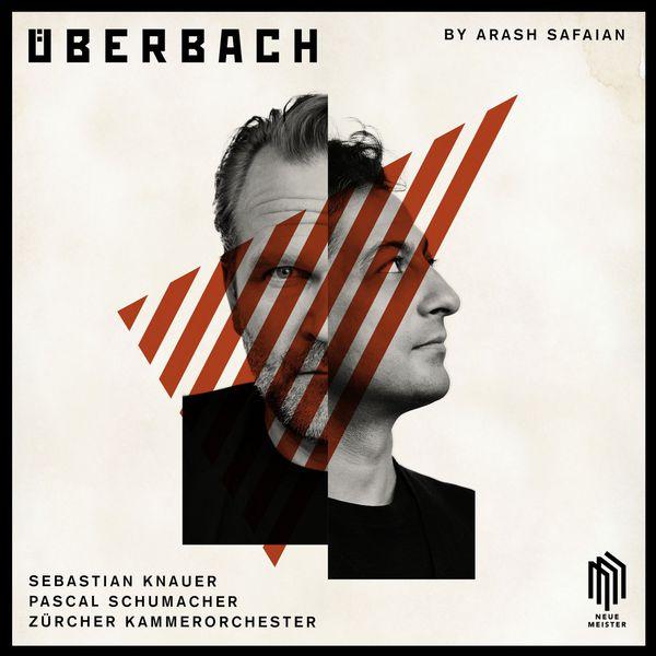 Arash Safaian|ÜberBach