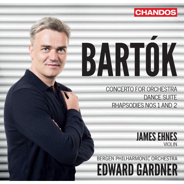 Bergen Philharmonic Orchestra - Bartók: Concerto for Orchestra, Violin Rhapsodies & Dance Suite