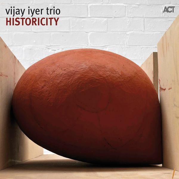 Vijay Iyer|Historicity