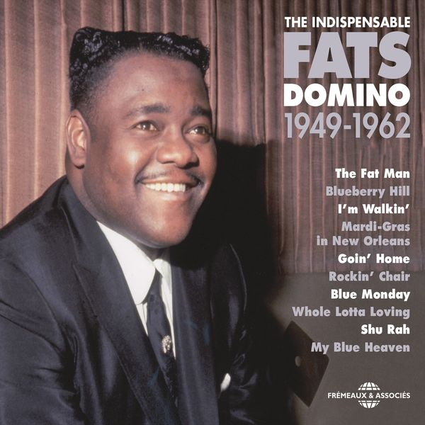 Fats Domino - Fats Domino 1949-1962 (The indispensable)