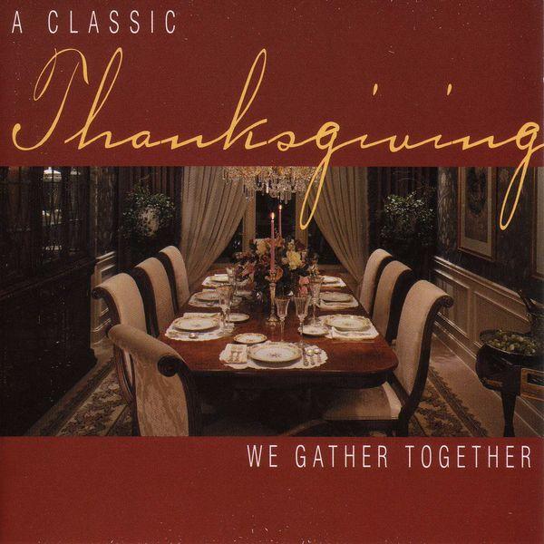 Takako Nishizaki - Thanksgiving - A Classic Thanksgiving: We Gather Together