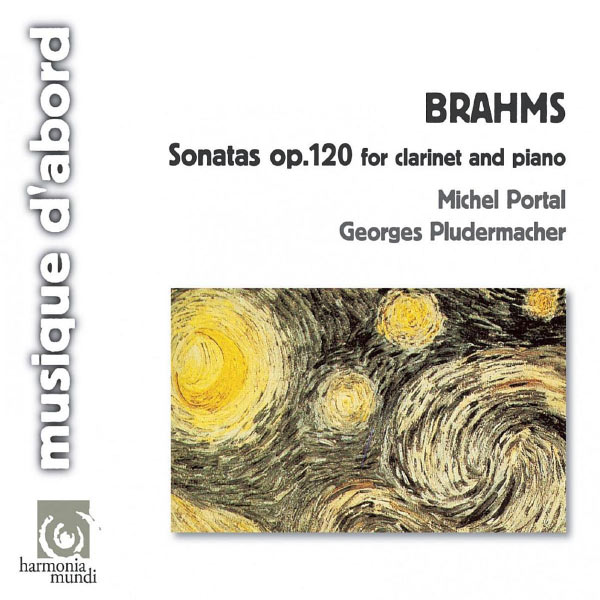 Michel Portal Brahms: Sonatas for clarinet and piano op.120 (Michel Portal, Georges Pludermacher)