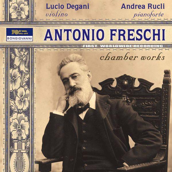 Lucio Degani - Freschi: Chamber Works