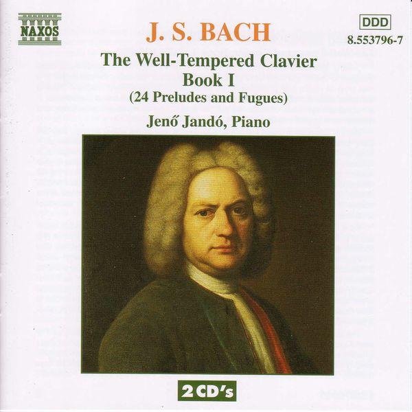 Jenő Jandó - Le Clavier bien tempéré (Livre I)