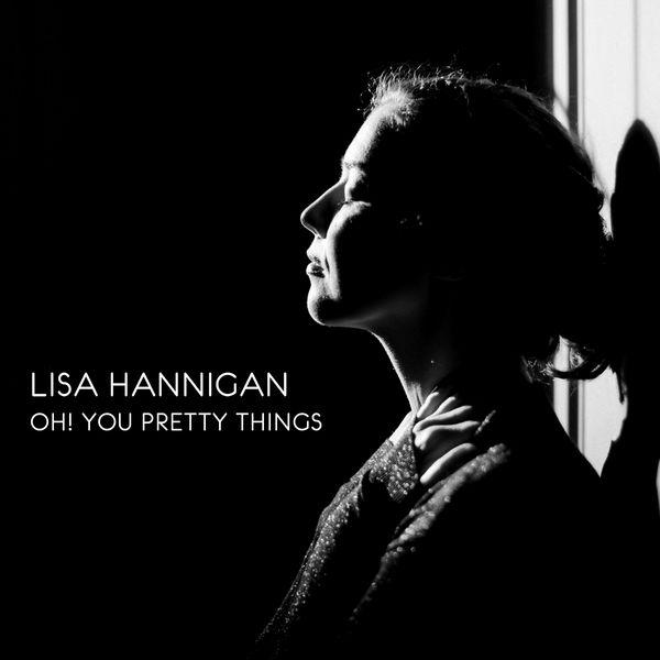 Lisa Hannigan - Oh! You Pretty Things