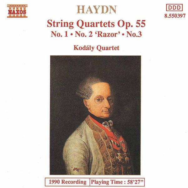 Kodaly Quartet - HAYDN: String Quartets Op. 55, Nos. 1 - 3