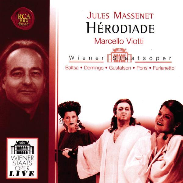 Marcello Viotti - Jules Massenet: Hérodiade