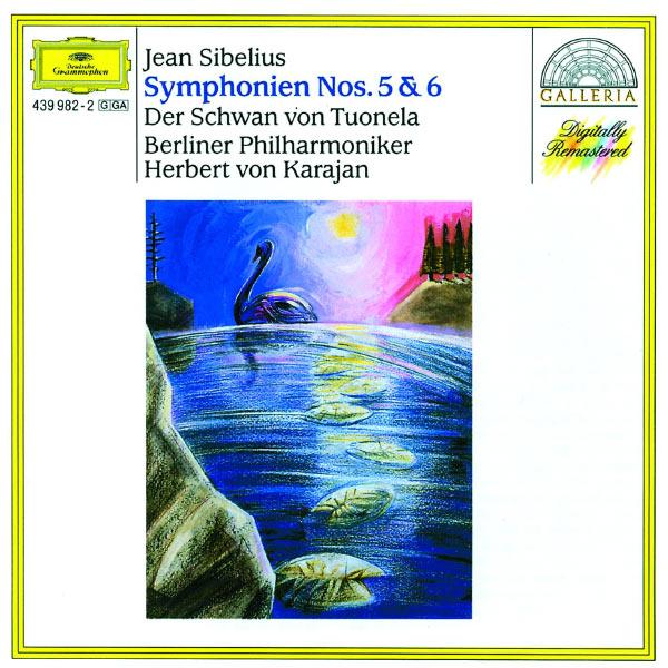 Herbert von Karajan - Sibelius: Symphonies Nos. 5 & 6, The Swan of Tuonela