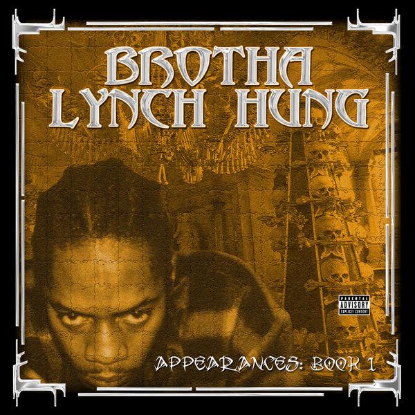 brotha lynch hung download