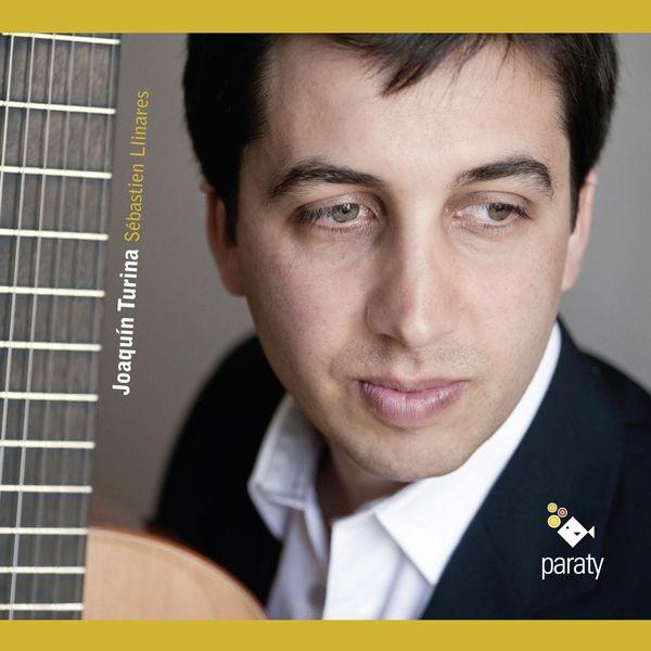 Sébastien Llinares - Turina: Œuvre pour guitare (Solo Guitar Works)