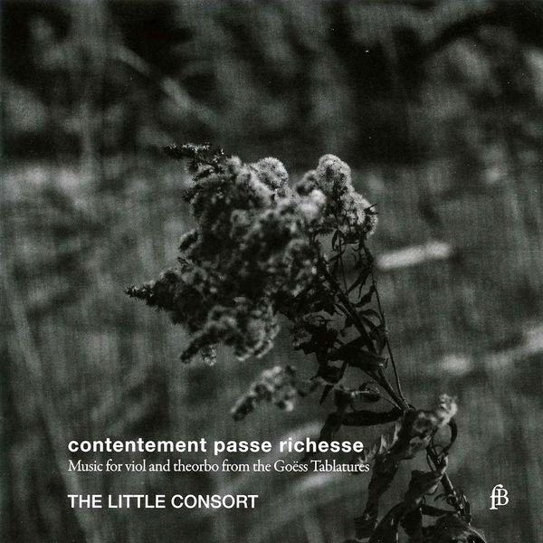 The Little Consort - Contentement passe richesse
