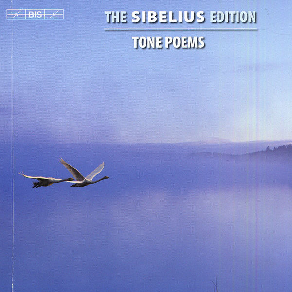 Osmo Vänskä - Sibelius Edition (Vol.  1) : Tone Poems