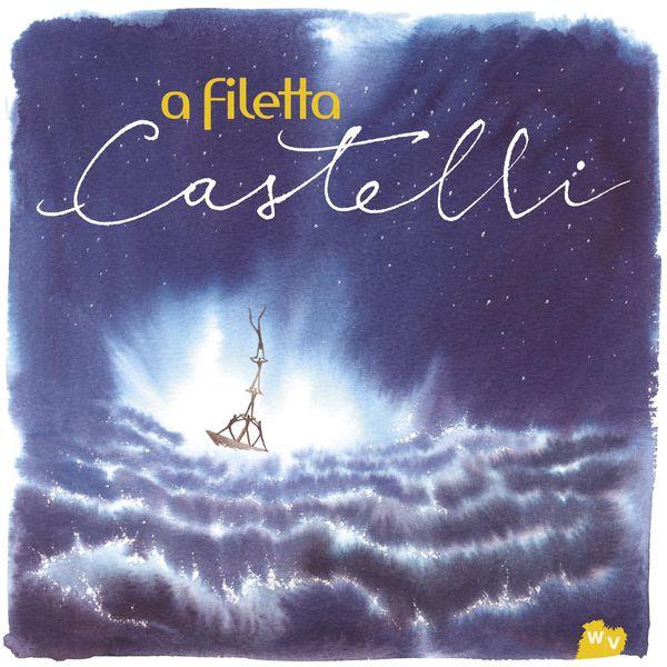 A Filetta - Castelli