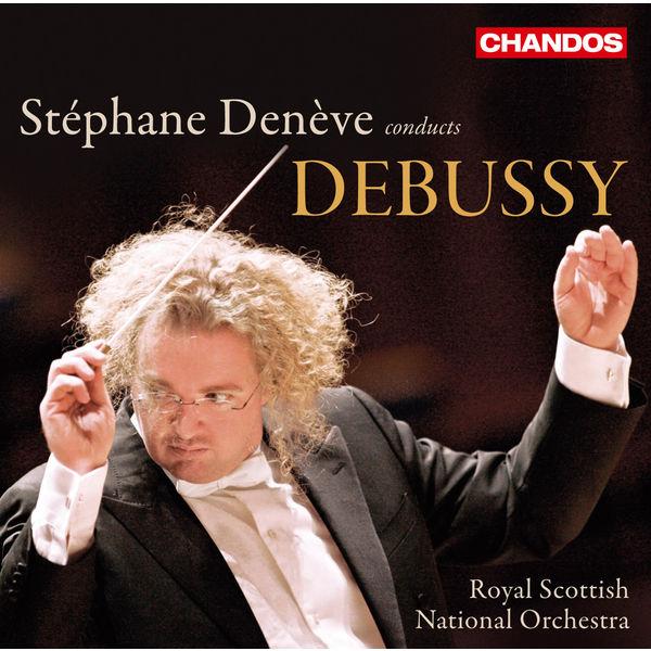 Stéphane Denève - Stéphane Denève Conducts Debussy
