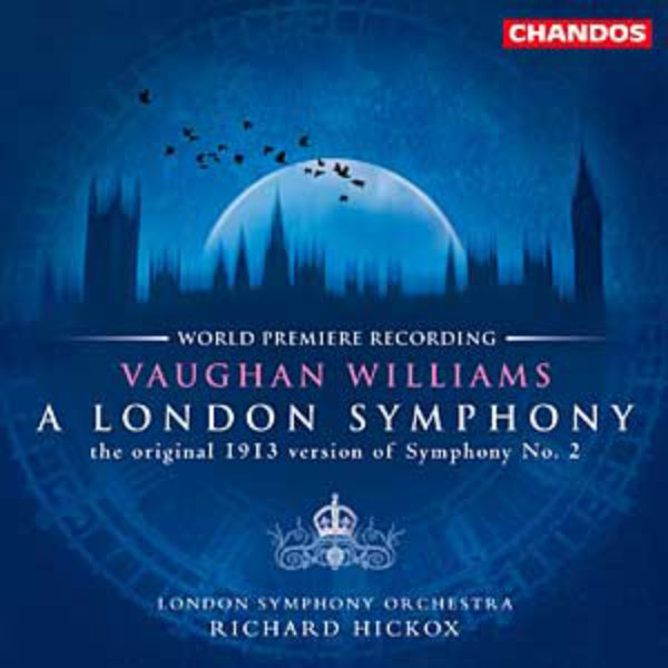 Richard Hickox - Vaughan Williams: A London Symphony (Symphony No. 2)