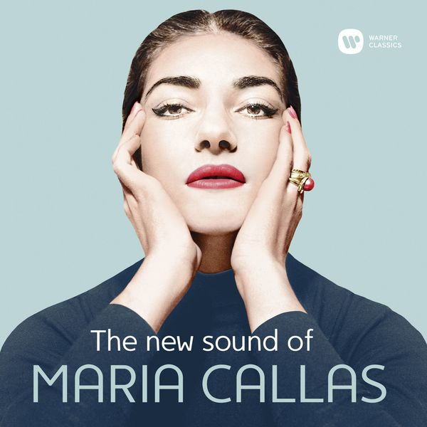 Maria Callas - The New Sound of Maria Callas