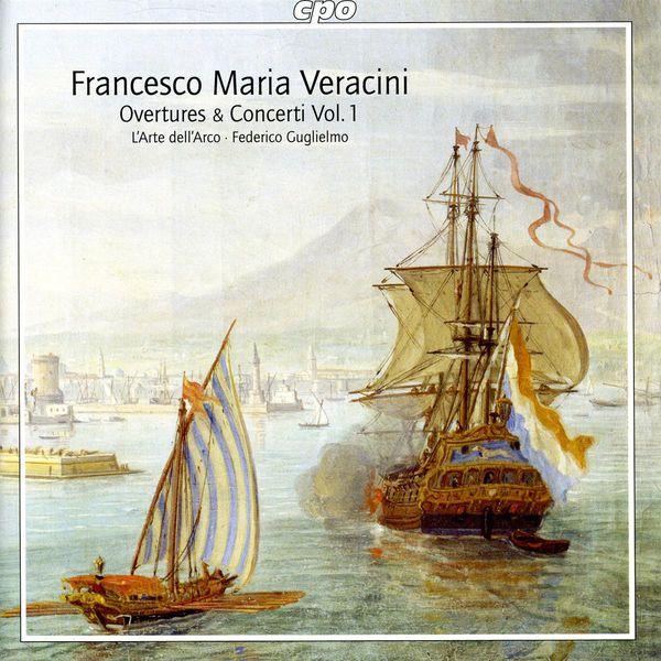 Federico Guglielmo - Veracini, F.M.: Overtures and Concertos, Vol. 1