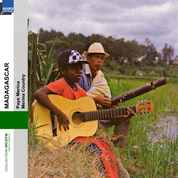 Various Interprets - Madagascar : Pays Merina