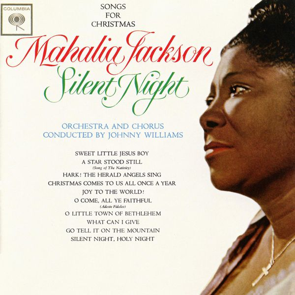Mahalia Jackson - Silent Night: Songs For Christmas