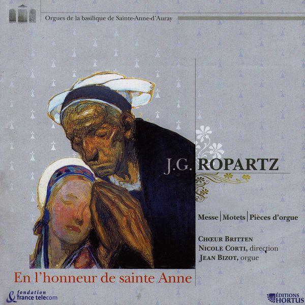 Chœur Britten - Ropartz: En l'honneur de Sainte-Anne