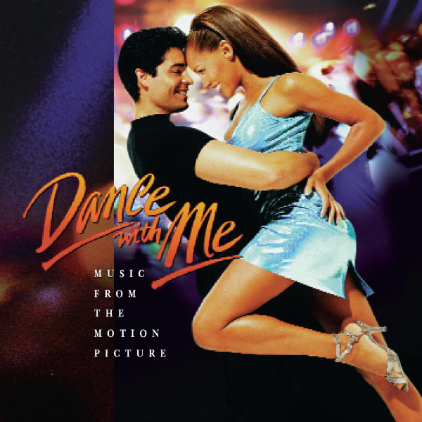 Original Soundtrack - Dance With Me: Music From The Motion Picture