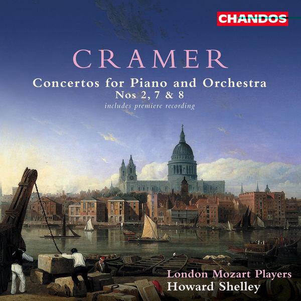 Howard Shelley - Cramer: Piano Concertos Nos. 2, 7 & 8