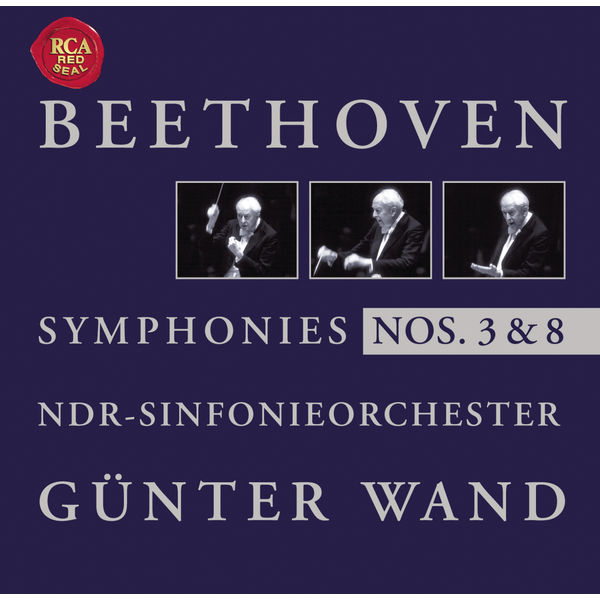 Günter Wand - Beethoven: Symphonies Nos. 3 + 8