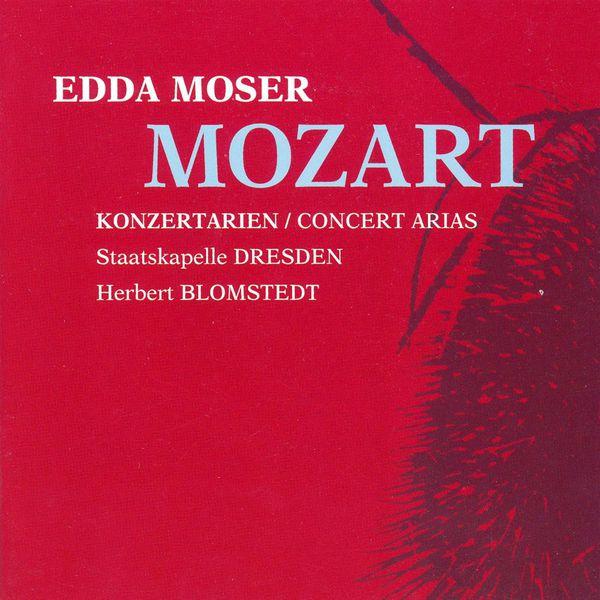 Edda Moser - MOZART, W.A.: Concert Arias (Moser, Dresden Staatskapelle, Blomstedt)