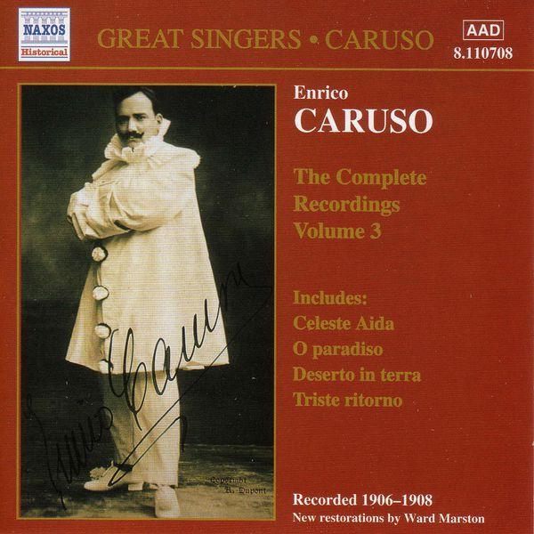 Enrico Caruso - CARUSO, Enrico: Complete Recordings, Vol.  3 (1906-1908)