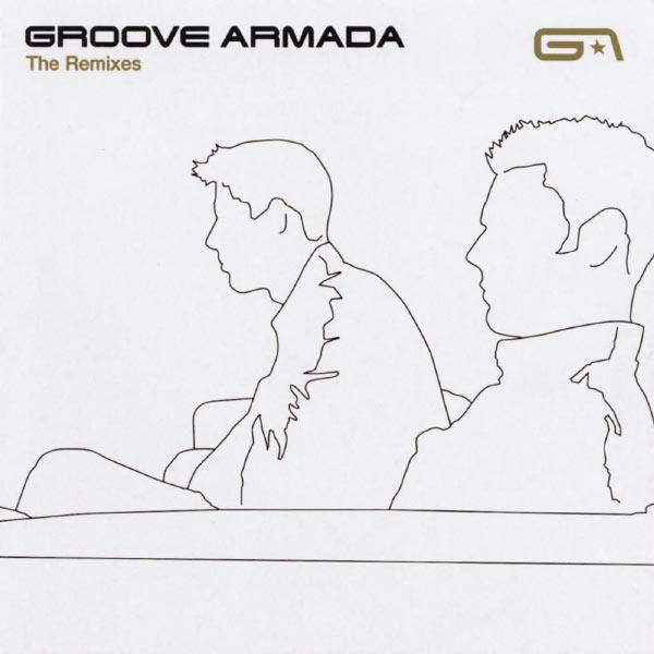 Groove Armada - The Remixes