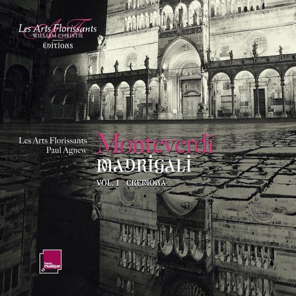 Paul Agnew - Monteverdi : Madrigali (Cremona), Vol. 1